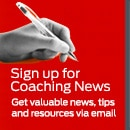 Click here to sign up for coaching news and resources e-mail list.